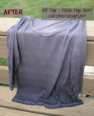 After Flash Dye Shirt - Christina Designs Art - Rit Fabric Dye Adventures